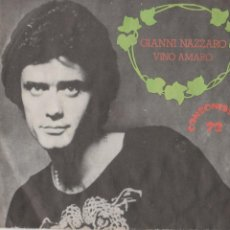 Discos de vinilo: 45 GIRI GIANNI NAZZARO VINO AMARO CANZONISSIMA 1972 CGD 1100 ITALY COVER VG-VG. Lote 277710883