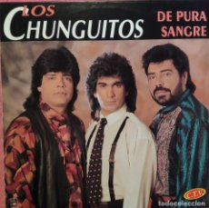 Discos de vinilo: LP LOS CHUNGUITOS - DE PURA SANGRE - HORUS 43.003 (EX++/EX++). Lote 277715728