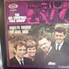 Discos de vinilo: THE IAN CAMPBELL FOLK GROUP- MARILYN MONROE. SINGLE.. Lote 277727773