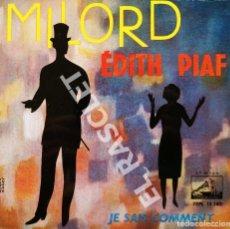 Discos de vinilo: MAGNIFICO SINGLE DE ÉDITH PIAF - MILORD. Lote 277730723