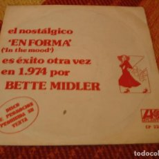 Discos de vinilo: BETTE MIDLER SINGLE EN FORMA IN THE MOOD ATLANTIC PROMO ESPAÑA 1974. Lote 277737173