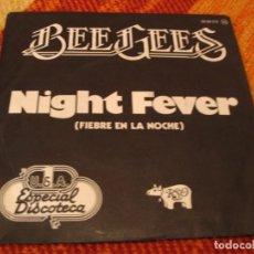 Discos de vinilo: BEE GEES SINGLE NIGHT FEVER BSO FIEBRE DEL SÁBADO NOCHE RSO ESPAÑA 1978. Lote 277737723