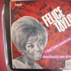 Discos de vinilo: FELICE TAYLOR- I FEEL LOVE COMIN´ ON. SINGLE.. Lote 277739703