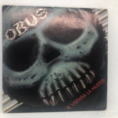 Discos de vinilo: SINGLE OBUS / TE VISITARA LA MUERTE / LA MANO DIESTRA CHAPA DISCOS. Lote 277742353