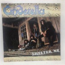 Discos de vinilo: SINGLE CINDERELLA / SHELTER ME / LOVE GONE BAD EDITADO EN UK HEAVY METAL. Lote 277745273