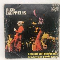 Discos de vinilo: SINGLE LED ZEPPELIN CANCION DEL INMIGRANTE / HEY HEY QUE PUEDO HACER. Lote 277747663