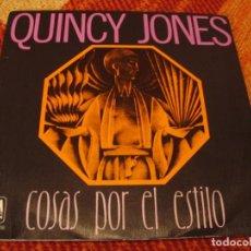 Discos de vinilo: QUINCY JONES SINGLE COSAS POR EL ESTILO AM ESPAÑA 1978. Lote 277748653