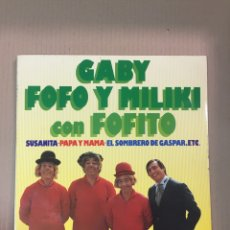 Disques de vinyle: GABY, FOFO Y MILIKI CON FOFITO. SUSANITA, PAPA Y MAMÁ, ETC. VINILO COMO NUEVO, SIN USO. GATEFOLD. Lote 277757298