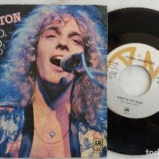 Discos de vinilo: PETER FRAMPTON. FIRMADO, SELLADO, ENTREGADO. SINGLE ESPAÑA 1977. Lote 277760533