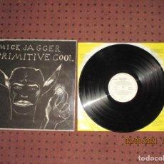 Discos de vinilo: MICK JAGGER - PRIMITIVE COOL - SPAIN - CBS - PROMOCIONAL ! - REF CBS 460123 1 - INCLUYE ENCARTE. Lote 277820818