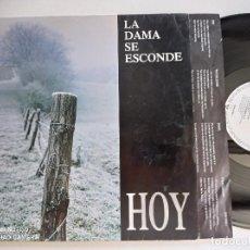 Discos de vinilo: LA DAMA SE ESCONDE - HOY - LP WEA 1993 // NACHO GOBERNA AGRIMENSOR K DISCO DE VINILO. Lote 277822553