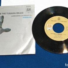 Discos de vinilo: HERB ALPERT & THE TIJUANA BRASS .- JERUSALEM / LIMPIANDO LA ORQUESTA - A&M 1970. Lote 277841898