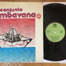 Discos de vinilo: CONJUNTO RUMBAVANA (MI SON POR EL MUNDO VA) SIBONEY, 1970'S. CUBA. ORIGINAL. Lote 277848238