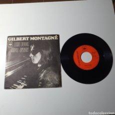 Discos de vinilo: 21-1. GILBERT MONTAGNÉ - THE FOOL / HIDE AWAY, CBS, 7315, 1971.. Lote 278093728