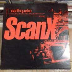Discos de vinilo: SCAN X - EARTHQUAKE ED. FRANCIA 1996. Lote 278179023