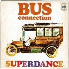 Discos de vinilo: BUS CONNECTION - SUPERDANCE / AMOR, QUE TE PASA. SINGLE. Lote 278181703