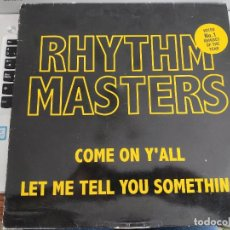 """Discos de vinilo: RHYTHM MASTERS - COME ON Y'ALL/LET ME TELL YOU SOMETHING (12"""")CNR MUSIC 4900301.BUEN ESTADO.NM/VG+. Lote 278183303"""