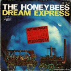 Discos de vinilo: THE HONEYBEES - DREAM EXPRESS. SINGLE. Lote 278185543