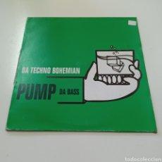 Discos de vinilo: DA TECHNO BOHEMIAN - PUMP DA BASS. Lote 278221933