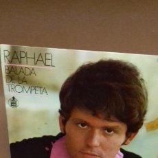 Discos de vinilo: RAPHAEL. BALADA DE LA TROMPETA. Y 3 MAS. Lote 278229338