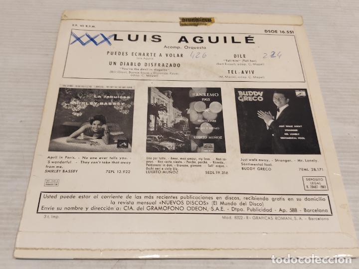 Discos de vinilo: LUIS AGUILÉ / PUEDES ECHARTE A VOLAR + 3 / EP - ODEON-1963 / MBC. ***/*** - Foto 2 - 278232338