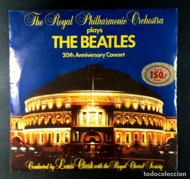 ROYAL PHILARMONIC ORCHESTRA - PLAYS THE BEATLES 20TH ANNIVERSARY CONCERT - SINGLE 1983 - ARIOLA (Música - Discos - Singles Vinilo - Clásica, Ópera, Zarzuela y Marchas)