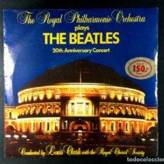 Discos de vinilo: ROYAL PHILARMONIC ORCHESTRA - PLAYS THE BEATLES 20TH ANNIVERSARY CONCERT - SINGLE 1983 - ARIOLA. Lote 278233318