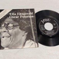 Discos de vinilo: ELLA FITGERALD Y OSCAR PETERSON / SINGLE-PROMO - VERVE-1973 / MBC. ***/***. Lote 278233608