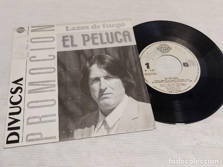 EL PELUCA / LAZOS DE FUEGO / EP.PROMO - PERFIL-1989 / MBC. ***/*** (Música - Discos de Vinilo - EPs - Flamenco, Canción española y Cuplé)