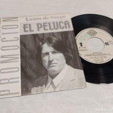 Discos de vinilo: EL PELUCA / LAZOS DE FUEGO / EP.PROMO - PERFIL-1989 / MBC. ***/***. Lote 278234438
