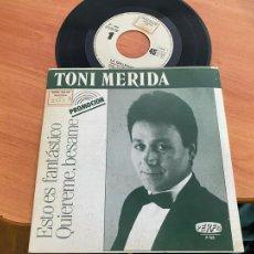 Discos de vinilo: TONI MERIDA + LA GALLEGUITA (ESTO ES FANTASTICO + 1 / VAYA TELA PRESIDENTE + 1) EP PROMO 1987 (EPI24. Lote 278272068