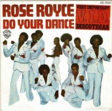 Discos de vinilo: ROSE ROYCE - DO YOUR DANCE PART I + PART II. SINGLE. Lote 278272573