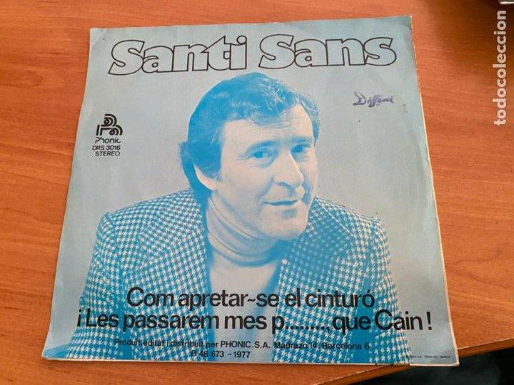 Discos de vinilo: SANTI SANS (COM APRETAR-SE EL CINTURO) SINGLE 1977 ESPAÑA (EPI24) - Foto 3 - 278285083
