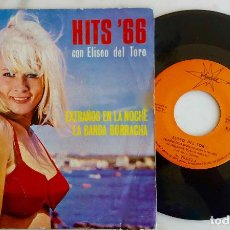 Discos de vinilo: ELISEO DEL TORO. HITS 66. EXTRAÑOS EN LA NOCHE. SINGLE 1966. Lote 278318693