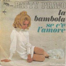 Discos de vinilo: 45 GIRI PATTY PRAVO LA BAMBOLA SE C'E' L'AMORE ARC ITALY SERIES PIPER'S CLUB. Lote 278322378