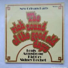 Discos de vinilo: NEW ORLEANS PARTY. THE RICH SOUND OF NEW ORLEANS. LOUIS ARMSTRONG KID ORY SIDNEY BACHET LP TDKDA1. Lote 278334898
