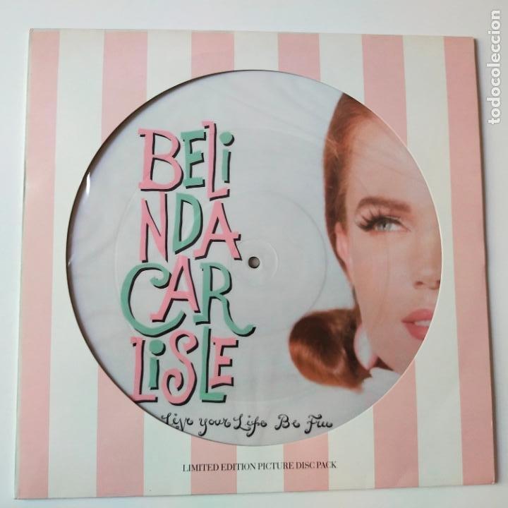 BELINDA CARLISLE- LIVE YOUR LIFE BE FREE- UK MAXI SINGLE 1991- PICTURE DISC- COMO NUEVO. (Música - Discos de Vinilo - Maxi Singles - Pop - Rock Internacional de los 90 a la actualidad)