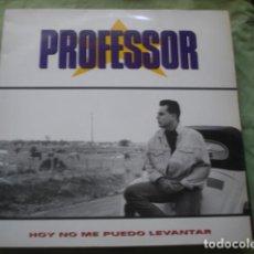 Discos de vinilo: PROFESSOR HOY NO ME PUEDO LEVANTAR. Lote 278342678