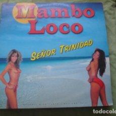 Discos de vinilo: MAMBO LOCO SEÑOR TRINIDAD. Lote 278344438