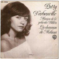 Discos de vinilo: PATTY D'ARBANVILLE - LA CHANSON DE MELISSA / L'ARBRE. SINGLE. Lote 278348948