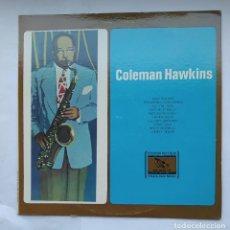 Discos de vinilo: COLEMAN HAWKINS. EASY WALKER. ARCHIVE OF FOLK & JAZZ MUSIC. LP. TDKDA1. Lote 278349658