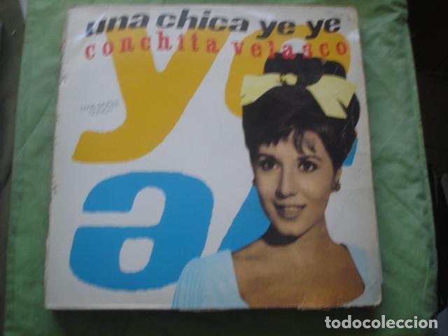 CONCHITA VELASCO UNA CHICA YÉ YÉ (Música - Discos de Vinilo - Maxi Singles - Solistas Españoles de los 70 a la actualidad)