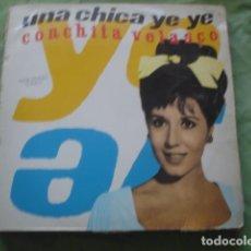 Discos de vinilo: CONCHITA VELASCO UNA CHICA YÉ YÉ. Lote 278349913