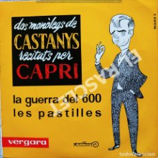 Discos de vinilo: MAGNIFICO SINGLE DE CAPRI - DOS MON`LEGS DE CASTANYS RECITATS PER CAPRI. Lote 278366853