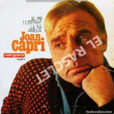Discos de vinilo: MAGNIFICO SINGLE DE JOAN CAPRI - LA TIA AMELIA. Lote 278367308