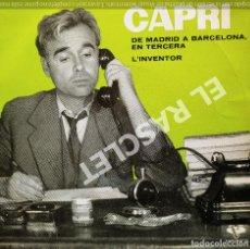 Discos de vinilo: MAGNIFICO SINGLE DE JOAN CAPRI - DE MADRID A BARCELONA EN TERCERA. Lote 278367643