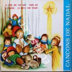Discos de vinilo: MAGNIFICO SINGLE DE CANÇONS DE NADAL - SANTA NIT ...... Lote 278368078