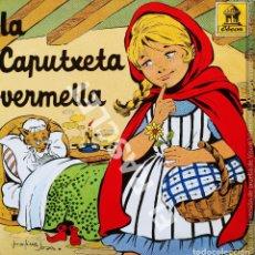 Discos de vinilo: MAGNIFICO SINGLE DE CUENTOS INFANTILES : LA CAPUTXETA VERMELLA. Lote 278369173