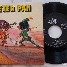 Discos de vinilo: PETER PAN. ALFONSO AGULLO. GONZALO DE LA PUERTA. SINGLE ESPAÑA 1970. Lote 278378763