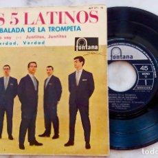 Discos de vinilo: LOS 5 LATINOS. LA BALADA DE LA TROMPETA + 3 EP ESPAÑA 1962. Lote 278391443